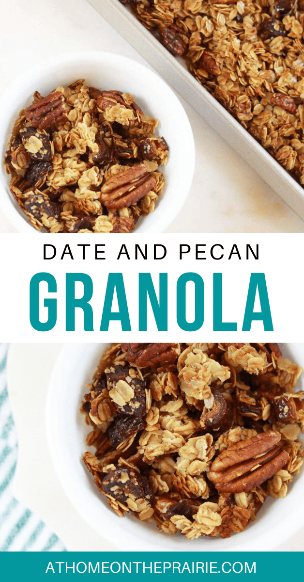 a graphic showing homemade granola with dates and pecans in a white bowl and on a parchment paper lined baking sheet