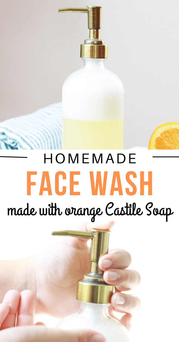 a graphic showing homemade all natural face wash made with orange castile soap